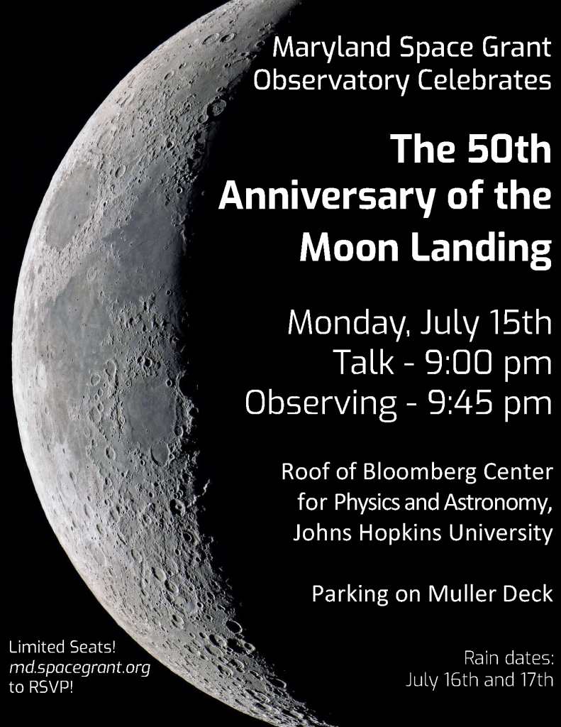 Flyer announcing MDSGO celebration of the 50th anniversary of the moon landing. To be held on July 15, 2019 (rain dates July 16 and 17) from 9:00 pm - RSVP requested!